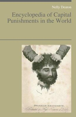 Encyclopedia of Capital Punishments in the World - Deaton, Nelly