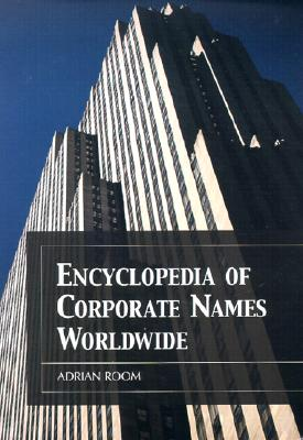 Encyclopedia of Corporate Names Worldwide - Room, Adrian