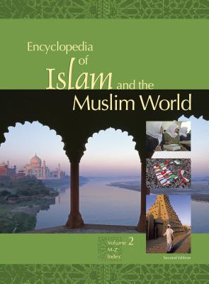 Encyclopedia of Islam and the Muslim World - Martin, Richard C