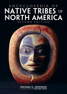 Encyclopedia of Native Tribes of North America - Johnson, Michael