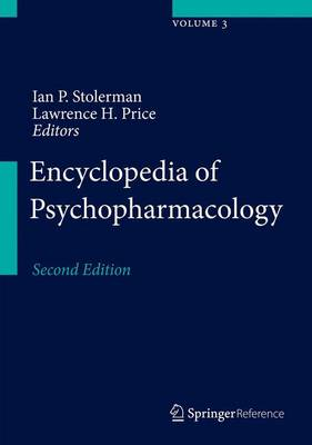 Encyclopedia of Psychopharmacology - Stolerman, Ian P. (Editor), and Price, Lawrence H. (Editor-in-chief)