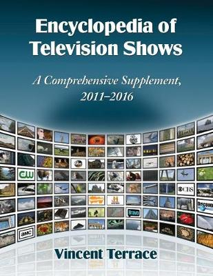 Encyclopedia of Television Shows: A Comprehensive Supplement, 2011-2016 - Terrace, Vincent