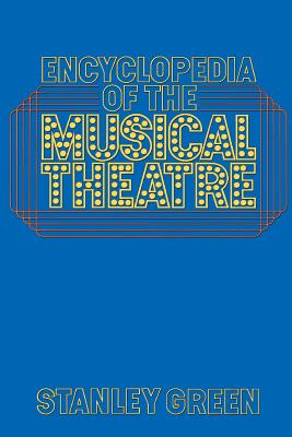 Encyclopedia of the Musical Theatre - Green, Stanley