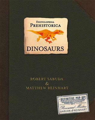 Encyclopedia Prehistorica Dinosaurs Pop-Up -