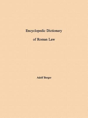 Encyclopedic Dictionary of Roman Law -