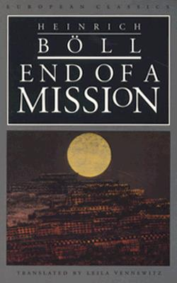 End of a Mission - Boll, Heinrich