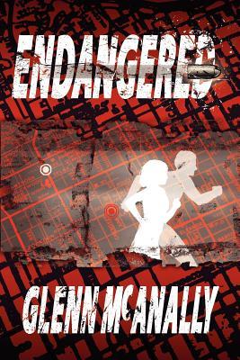 Endangered - Glenn McAnally, McAnally