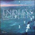 Endless Border: Choral Works by Bo Hansson