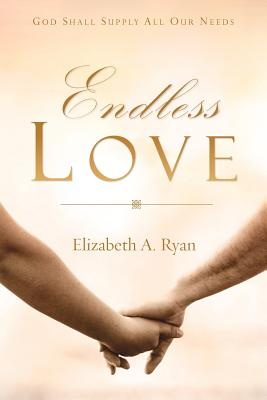 Endless Love - Ryan, Elizabeth A