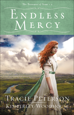 Endless Mercy - Peterson, Tracie, and Woodhouse, Kimberley