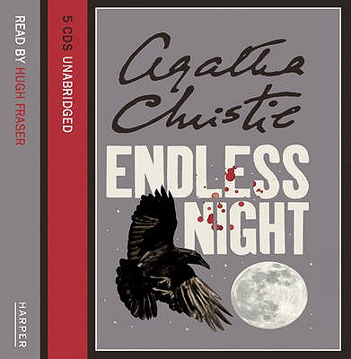 Endless Night - Christie, Agatha, and Fraser, Hugh (Read by)