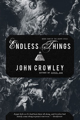 Endless Things - Crowley, John