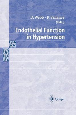Endothelial Function in Hypertension - Webb, David (Editor)