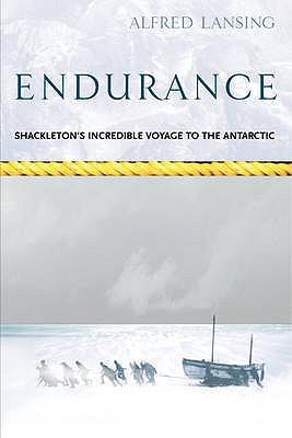 Endurance: Shackleton's Incredible Voyage - Lansing, Alfred