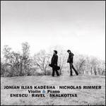 Enescu, Ravel, Skalkottas