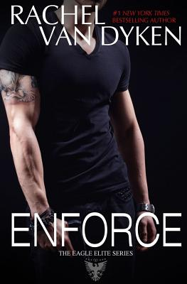 Enforce - Van Dyken, Rachel