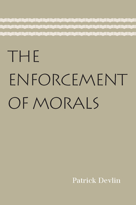 Enforcement of Morals - Devlin, Patrick