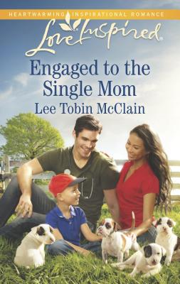 Engaged to the Single Mom - McClain, Lee Tobin