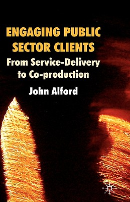 Engaging Public Sector Clients - Alford, John