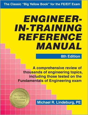 Engineer-In-Training Reference Manual - Lindeburg, Michael R, Pe
