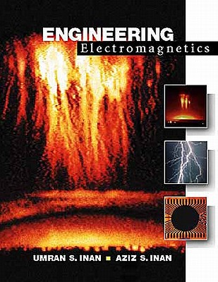Engineering Electromagnetics - Inan, Umran S., and Inan, Aziz
