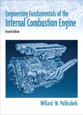 Engineering Fundamentals of the Internal Combustion Engine - Pulkrabek, Willard W