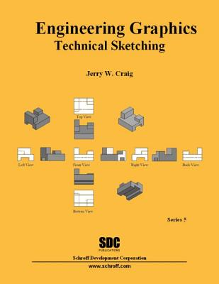 Engineering Graphics Technical Sketching (Series 5) - Craig, Jerry