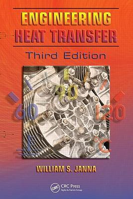 Engineering heat transfer third edition book by william s janna 1 engineering heat transfer third edition janna william s fandeluxe Gallery