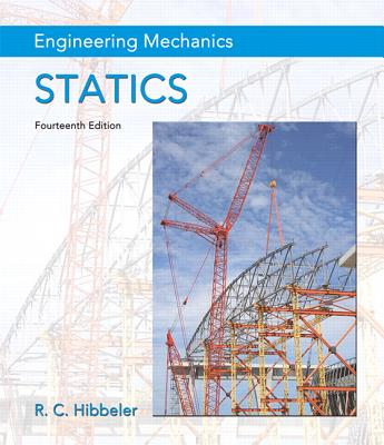 Engineering Mechanics: Statics - Hibbeler, Russell C.