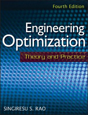 Engineering Optimization: Theory and Practice - Rao, Singiresu S