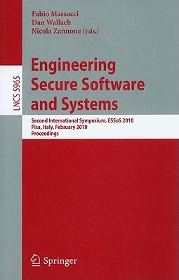 Engineering Secure Software and Systems - Massacci, Fabio (Editor), and Wallach, Dan (Editor), and Zannone, Nicola (Editor)