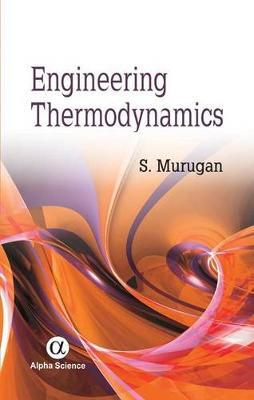 Engineering Thermodynamics - Murugan, S.