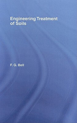 Engineering Treatment of Soils - Bell, F G
