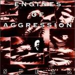 Engines of Agression