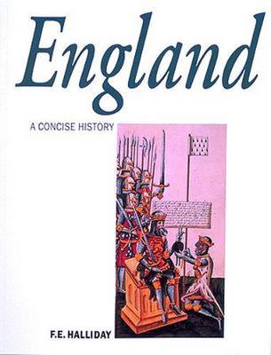 England: A Concise History - Halliday, F.E.