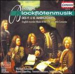 Englische Blockflötenmusik des 17. & 18. Jahrhunderts