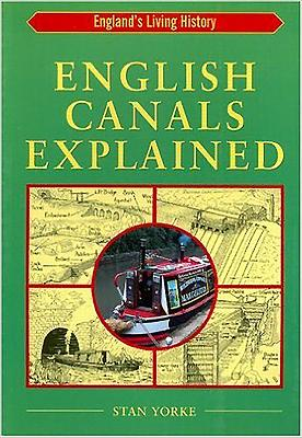 English Canals Explained - Yorke, Stan