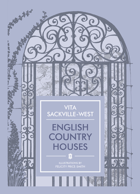 English Country Houses - Sackville-West, Vita