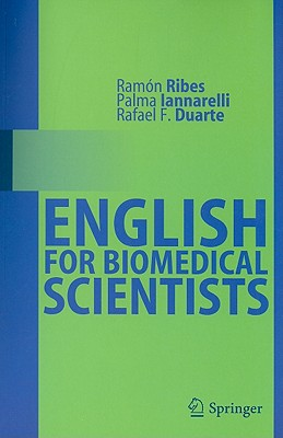 English for Biomedical Scientists - Ribes, Ramon