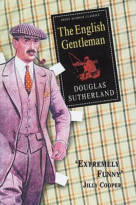 English Gentleman - Sutherland, Douglas