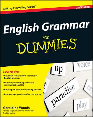 English Grammar for Dummies - Woods, Geraldine