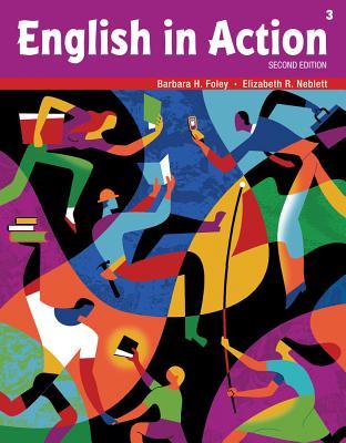 English in Action 3 - Foley, Barbara H, and Neblett, Elizabeth R