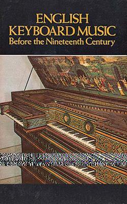 English Keyboard Music Before the Nineteenth Century - Caldwell, John