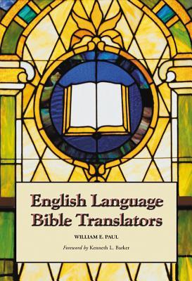 English Language Bible Translators - Paul, William E