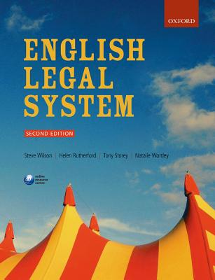 English Legal System - Wilson, Steve, and Rutherford, Helen, and Storey, Tony