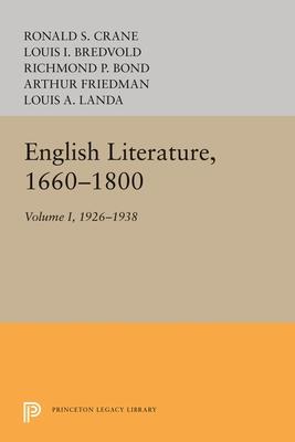 English Literature, Volume 1: 1660-1800 - Landa, Louis A.