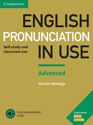 English Pronunciation in Use Advanced Book with Answers and Downloadable Audio - Hewings, Martin