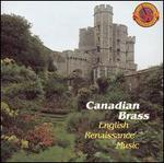 English Renaissance Music - Canadian Brass