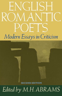 English Romantic Poets: Modern Essays in Criticism - Abrams, M H