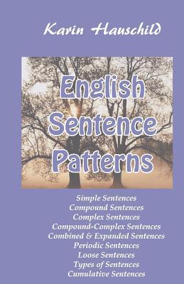 English Sentence Patterns - Hauschild, Karin